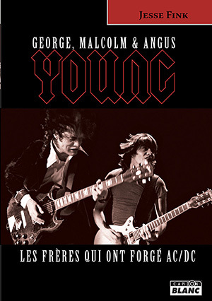 ANGUS ET MALCOLM YOUNG LES FRERES QUI ONT FORGE AC/DC