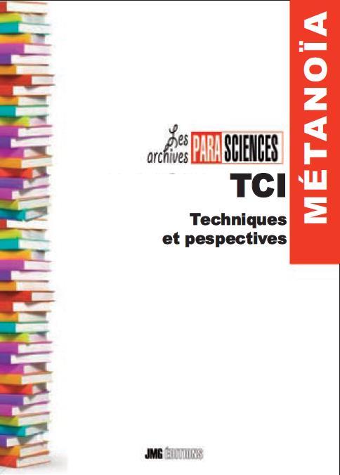 TCI - TECHNIQUES ET PERSPECTIVES