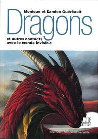 DRAGONS ET AUTRES CONTACTS AVEC LE MONDE INVISIBLE