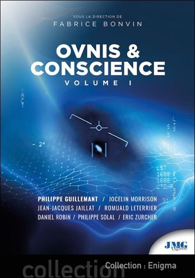 OVNIS & CONSCIENCE TOME 1
