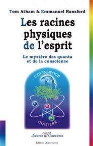 RACINES PHYSIQUES DE L'ESPRIT