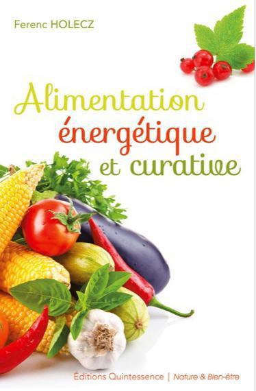 ALIMENTATION ENERGETIQUE ET CURATIVE