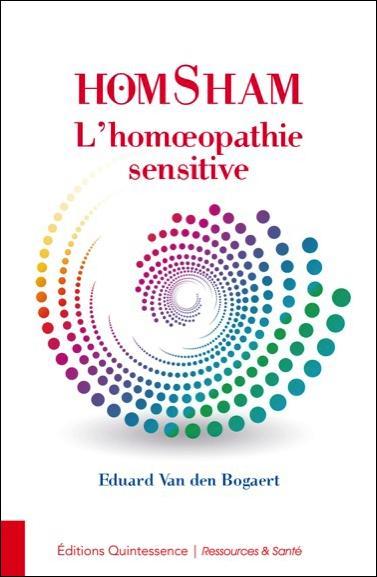 HOMSHAM - L'HOMEOPATHIE SENSITIVE