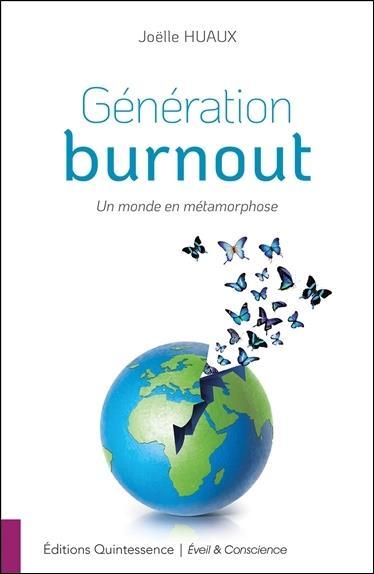 GENERATION BURNOUT - UN MONDE EN METAMORPHOSE