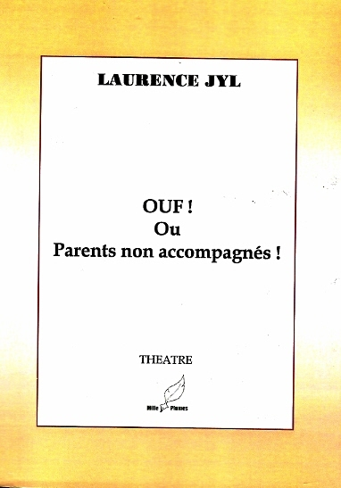 OUF! OU PARENTS NON ACCOMPAGNES