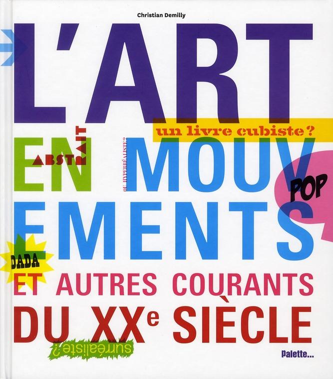 ART EN MOUVEMENTS ET AUTRES COURANTS D (L')