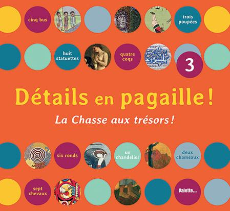 Detail en pagaille : chasse au tresor (tome 3)