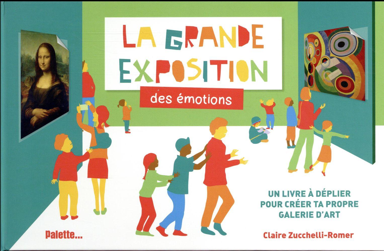 LA GRANDE EXPOSITION DES EMOTIONS