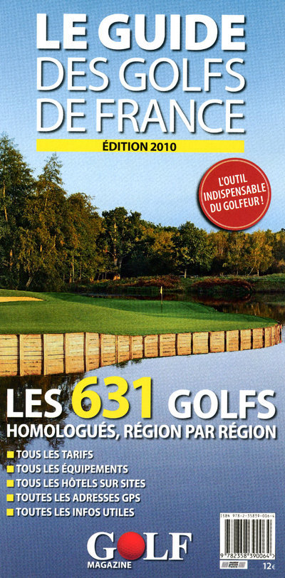 GUIDE DES GOLFS DE FRANCE 2010