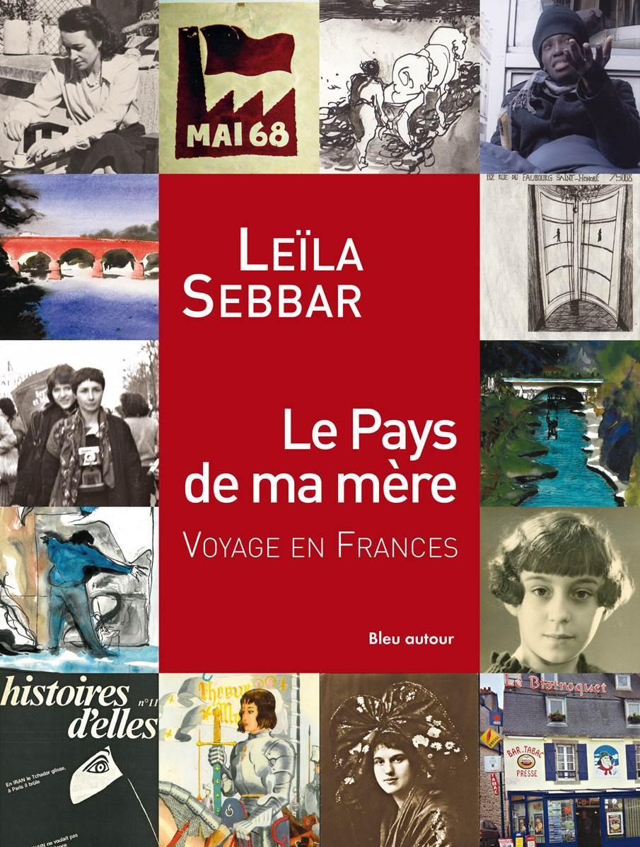 LE PAYS DE MA MERE - VOYAGE EN FRANCES