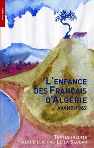 L'ENFANCE DES FRANCAIS D'ALGERIE AVANT 1962