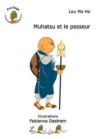 MUHATSU ET LE PASSEUR