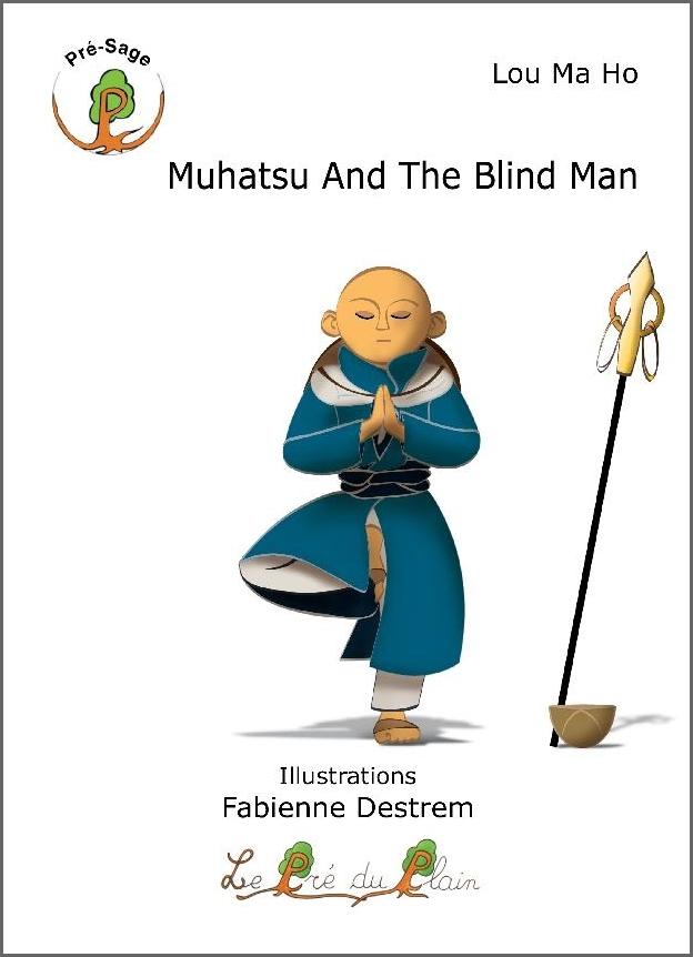 MUHATSU AND THE BLIND MAN