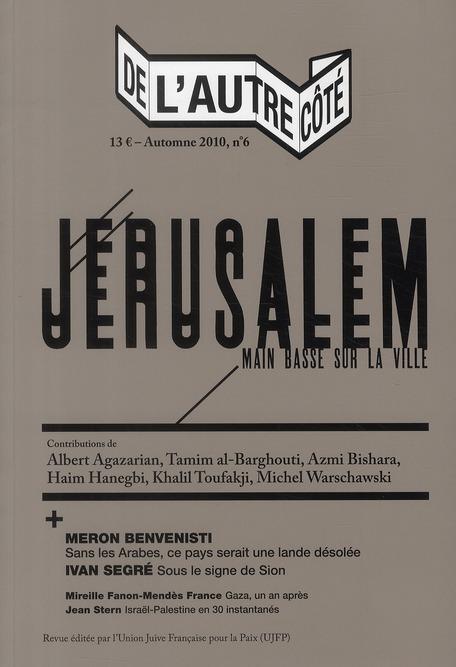 DE L'AUTRE COTE N 6 - JERUSALEM