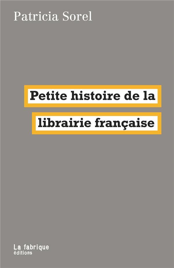 Petite histoire de la librairie francaise