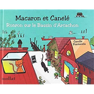 MACARON ET CANELE : RONRON SUR LE BASSIN D'ARCACHON - VOL05