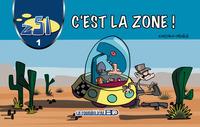 Z51, C'EST LA ZONE !.........T1