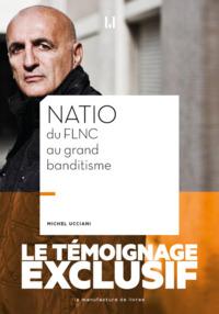 NATIO DU FLNC AU GRAND BANDITISME