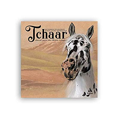 TCHAAR - CHEVAL SACRE DES MONTS CELESTES