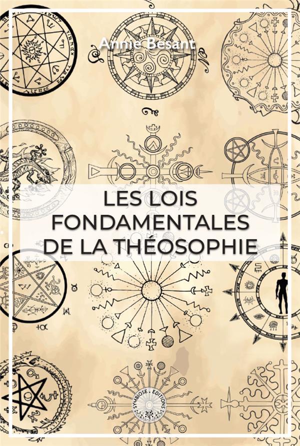 LES LOIS FONDAMENTALES DE LA THEOSOPHIE