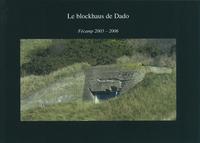 BLOCKHAUS DE DADO FECAMP