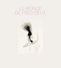MONDE DE FRED DEUX (LE)