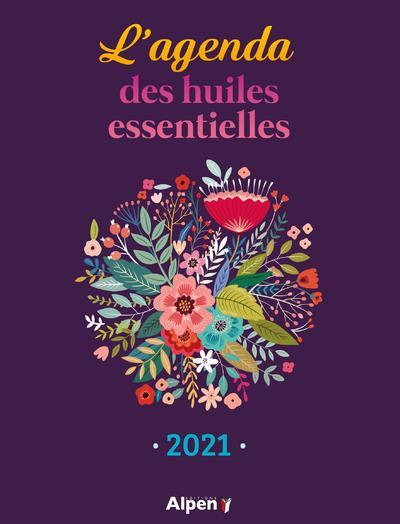 L'AGENDA 2021 DES HUILES ESSENTIELLES