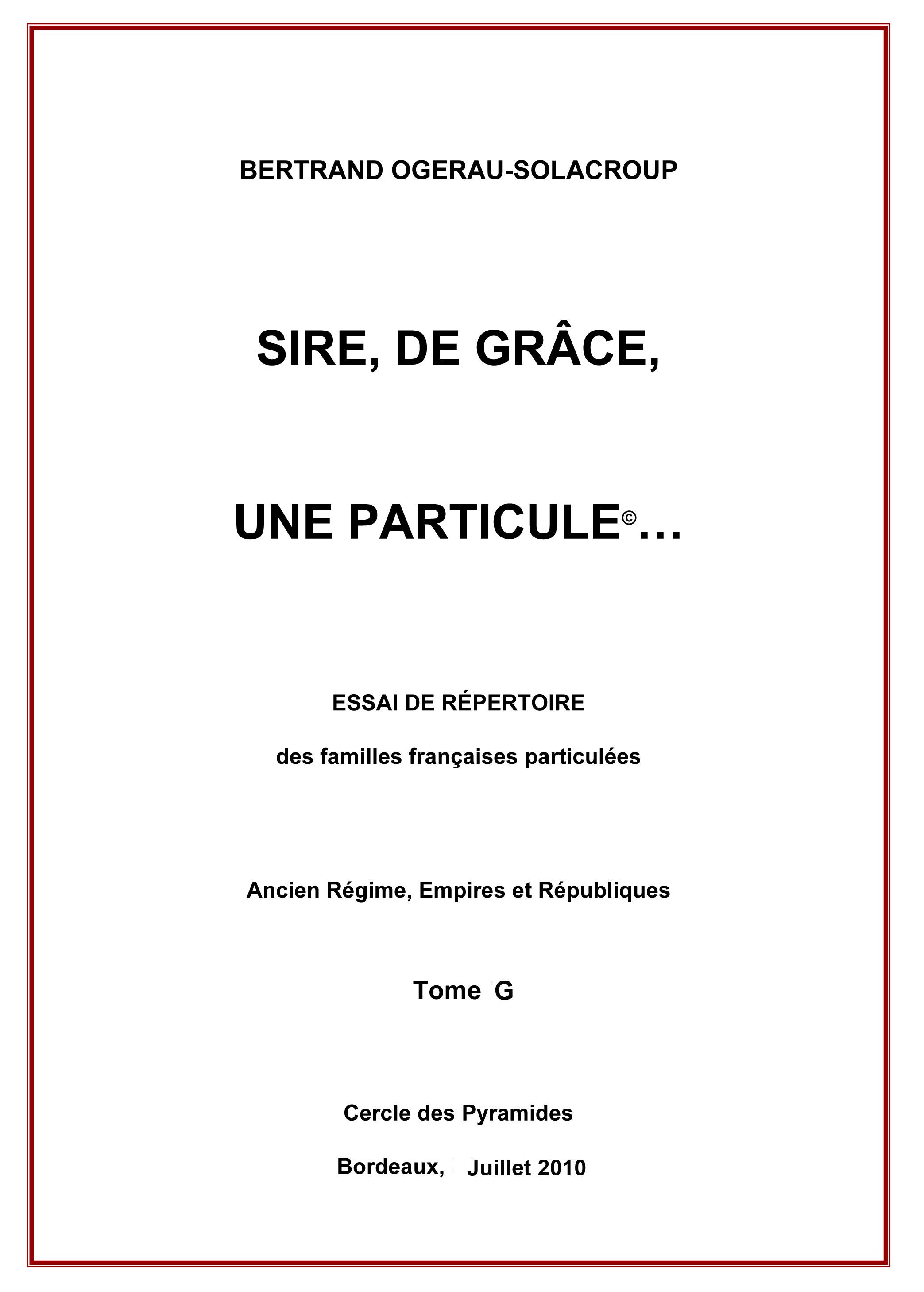 SIRE DE GRACE, UNE PARTICULE TOME G
