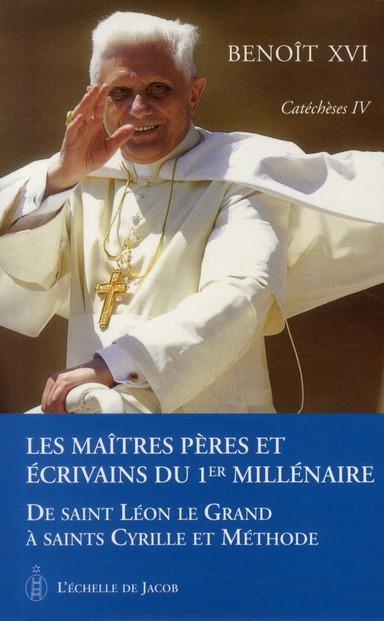 CATECHESES TOME IV LES MAITRES, PERES ET ECRIVAINS DU 1ER MILLENAIRE DE SAINT LEON LE GRAND A SAINTS