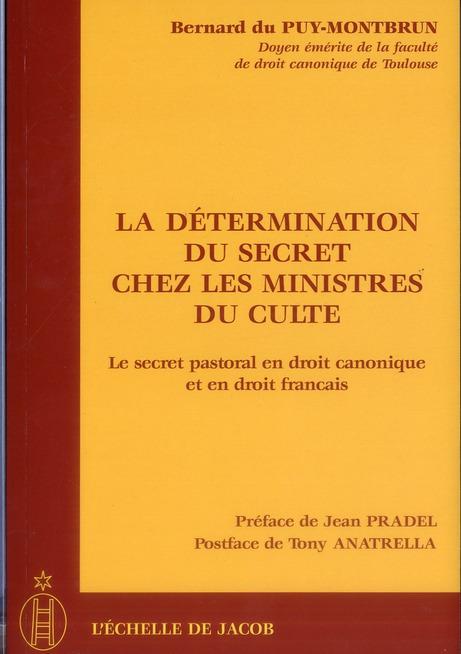 LA DETERMINATION DU SECRET CHEZ LES MINISTRES DU CULTE