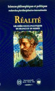 """""""REALITE"""". SCIENCES PHILOSOPHIQUES ET POLITIQUES; LES IDEES SOCIO-POLITIQUES EN FRANCE ET EN RUSSIE"""