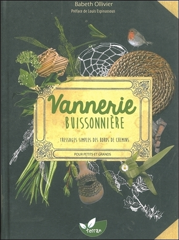 VANNERIE BUISSONNIERE - TRESSAGES SIMPLES DES BORDS DE CHEMINS POUR PETITS ET GRANDS