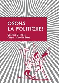 OSONS LA POLITIQUE