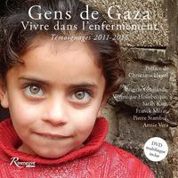 GENS DE GAZA. VIVRE DANS L'ENFERMEMENT. TEMOIGNAGES 2011-2016