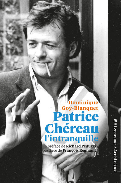 PATRICE CHEREAU L'INTRANQUILLE