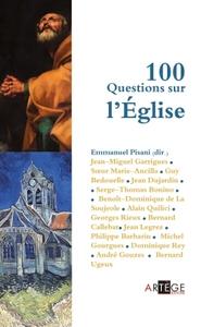 100 QUESTIONS SUR L'EGLISE