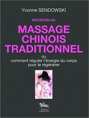 INITIATION AU MASSAGE CHINOIS TRADITIONNEL