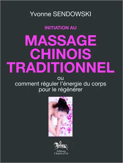 INITIATION AU MASSAGE CHINOIS TRADITIONNEL