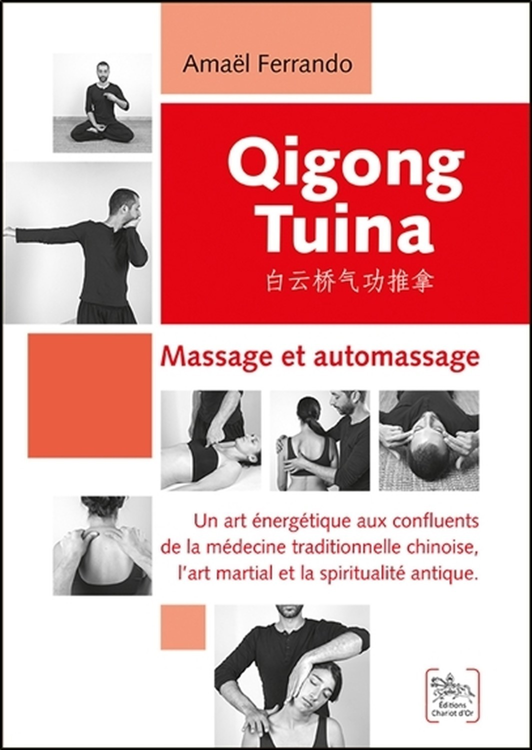 QIGONG TUINA - MASSAGE ET AUTOMASSAGE
