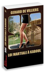 SAS 95 LOI MARTIALE A KABOUL