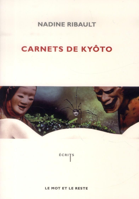 CARNETS DE KYOTO - DANS LA FORET DE LA VERITE