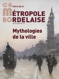 CAMBO 16 - MYTHOLOGIES DE LA VILLE