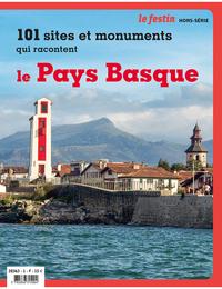 101 SITES ET MONUMENTS QUI RACONTENT LE PAYS BASQUE
