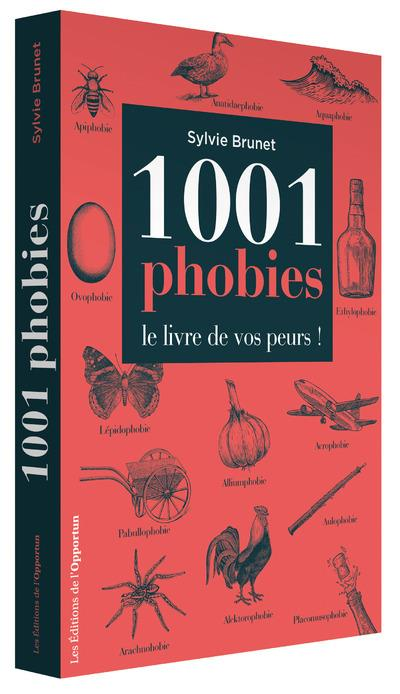 1001 PHOBIES