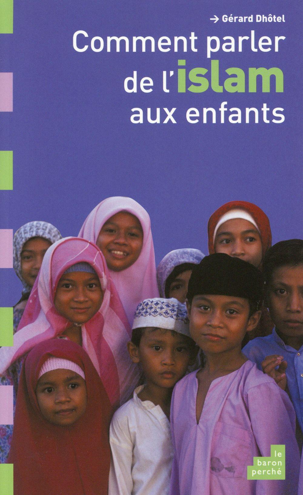 COMMENT PARLER D ISLAM AUX ENFANTS