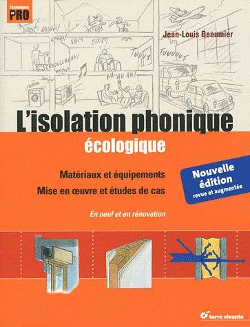 L'ISOLATION PHONIQUE ECOLOGIQUE