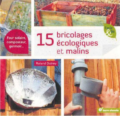 15 BRICOLAGES ECOLOGIQUES ET MALINS