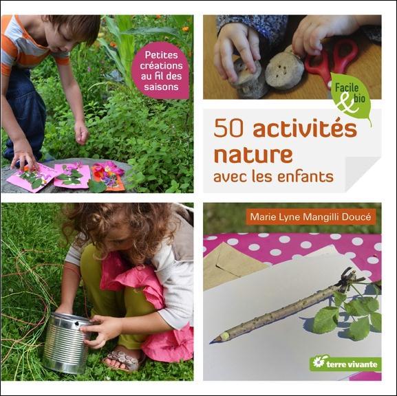 CINQUANTES ACTIVITES NATURE AVEC LES ENFANTS