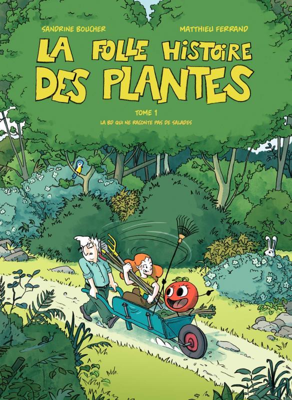 LA FOLLE HISTOIRE DES PLANTES