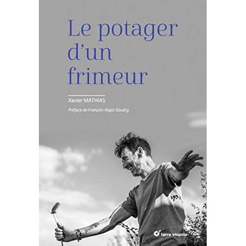 LE POTAGER D'UN FRIMEUR